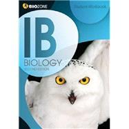 IB Biology: Student Workbook by BioZone, 9781927173930