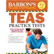 Barron's Teas Practice Tests by Dune, Linda, Ph.D., RN, 9781438003931