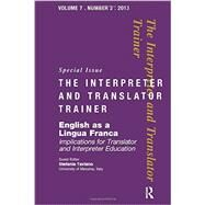 English as a Lingua Franca: Implications for Translator and Interpreter Education by Taviano,Stefania, 9781905763931