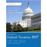 Pearson's Federal Taxation 2017 Individuals Plus MyLab Accounting with Pearson eText -- Access Card Package by Pope, Thomas R.; Rupert, Timothy J.; Anderson, Kenneth E., 9780134473932