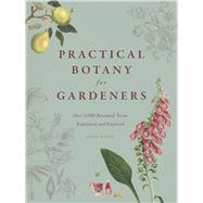 Practical Botany for Gardeners by Hodge, Geoff, 9780226093932