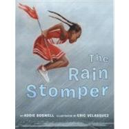 The Rain Stomper by Boswell Addie, 9780761453932