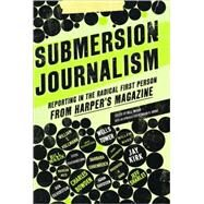 Submersion Journalism by Wasik, Bill, 9781595583932