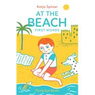 At the Beach by Spitzer, Katja, 9781909263932