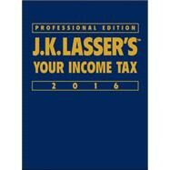 J.k. Lasser's Your Income Tax 2016 by J.k. Lasser Institute, 9781119133933