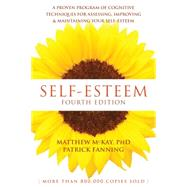 Self-esteem by McKay, Matthew; Fanning, Patrick, 9781626253933