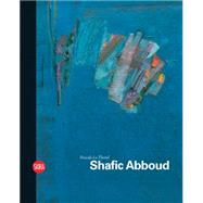 Shafic Abboud by Le Thorel, Pascale, 9788857223933