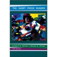 The Short Prose Reader by Muller, Gilbert; Wiener, Harvey, 9780073383934