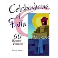 Celebrations of Faith : 60 Banner Designs by Krazl, Carla, 9780570053934
