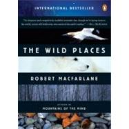 The Wild Places by Macfarlane, Robert, 9780143113935