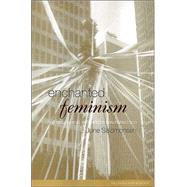 Enchanted Feminism: The Reclaiming Witches of San Francisco by Salomonsen,Jone, 9780415223935
