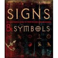 Signs & Symbols by DK Publishing; Bruce-Mitford, Miranda, 9780756633936