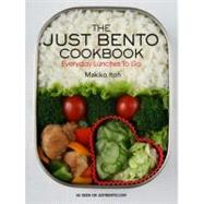 The Just Bento Cookbook Everyday Lunches To Go by Itoh, Makiko; Doi, Makiko, 9781568363936