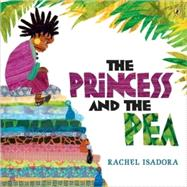 The Princess and the Pea by Isadora, Rachel, 9780142413937