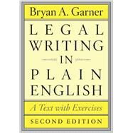 Legal Writing in Plain English by Garner, Bryan A., 9780226283937