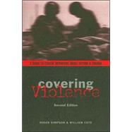 Covering Violence by Simpson, Roger, 9780231133937