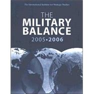The Military Balance 2005-2006: October, Vol. 105 by Unknown, 9780415373937