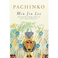 Pachinko by Lee, Min Jin, 9781455563937