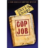 Cop Job by Knopf, Chris, 9781579623937