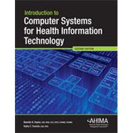 Introduction to Computer Systems for Health Information Technology by Nanette Sayles, 9781584263937