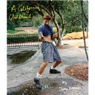 A California Childhood by Franco, James, 9781608873937