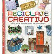 Reciclaje creativo/ Creative Recycling by Susaeta Publishing, Inc., 9788499283937
