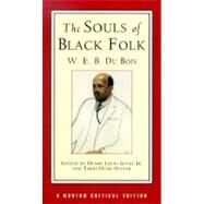 The Souls of Black Folk, A Norton Critical Edition by DUBOIS, 9780393973938