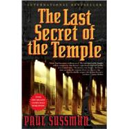 The Last Secret of the Temple by Sussman, Paul, 9780802143938