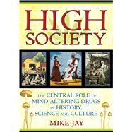 High Society by Jay, Mike, 9781594773938