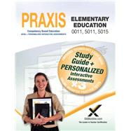 Praxis Elementary Education 0011, 5011, 5015 by Wynne, Sharon A., 9781607873938