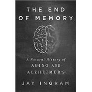 The End of Memory by Ingram, Jay, 9781443423939
