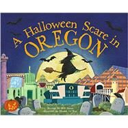A Halloween Scare in Oregon by James, Eric; Le Ray, Marina, 9781492623939