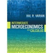 Intermediate Microeconomics With Calculus by Varian, Hal R., 9780393923940