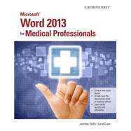 Microsoft Word 2013 for Medical Professionals by Duffy, Jennifer; Cram, Carol M., 9781285083940