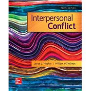Interpersonal Conflict by Wilmot, William; Hocker, Joyce, 9780073523941