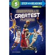 Basketball's Greatest Players by Kramer, S. A., 9780553533941