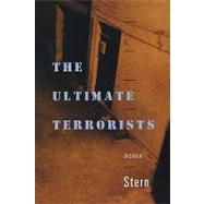The Ultimate Terrorists by Stern, Jessica, 9780674003941
