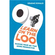 Learn on the Loo by Donald, Graeme, 9781782433941