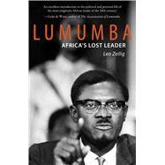 Lumumba by Zeilig, Leo, 9781908323941