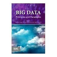 Big Data by Buyya, Rajkumar; Calheiros, Rodrigo N.; Dastjerdi, Amir Vahid, 9780128053942