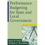 Performance Budgeting for State and Local Government by Unknown, 9780765623942