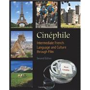 Cinephile: French Language and Culture Through Film, 2nd Edition (French Edition) by Groton, Anne H, 9781585103942
