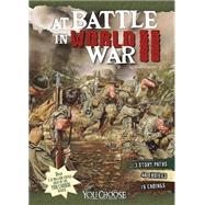 At Battle in World War II: An Interactive Battlefield Adventure by Doeden, Matt, 9781491423943