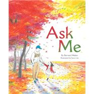 Ask Me by Waber, Bernard; Lee, Suzy, 9780547733944