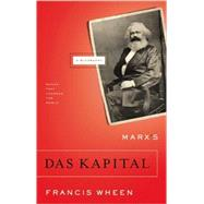 Marx's Das Kapital A Biography by Wheen, Francis, 9780802143945