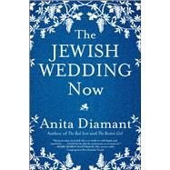 The Jewish Wedding Now by Diamant, Anita, 9781501153945