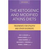 The Ketogenic and Modified Atkins Diets: Treatments for Epilepsy and Other Disorders by Kossoff, Eric H., M.D., 9781936303946