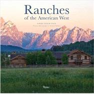 Ranches of the American West by Paul, Linda Leigh; Mathers, Michael, 9780847843947