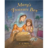 Mary's Treasure Box by Walz, C.E.; Merz, Bruno, 9781433683947