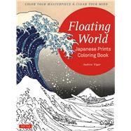 The Floating World Japanese Prints Coloring Book by Vigar, Andrew, 9784805313947